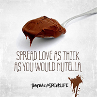 Spread love as thick as Nutella